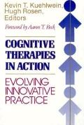 Cognitive Therapies in Action Evolving Innovative Practice