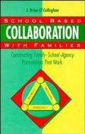 School-Based Collaboration With Families Constructing Family-School-Agency Partnerships That...