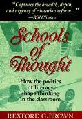 Schools of Thought How the Politics of Literacy Shape Thinking in the Classroom