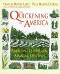 Quickening of America Rebuilding Our Nation, Remaking Our Lives