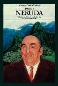 Pablo Neruda (Modern Critical Views Series)