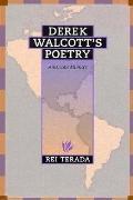 Derek Walcott's Poetry