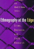 Ethnography at the Edge Crime, Deviance, and Field Research