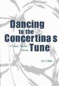 Dancing to the Concertina's Tune A Prison Teacher's Memoir