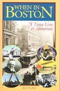 When in Boston A Time Line & Almanac