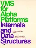 VMS for Alpha Platforms Internals and Data Structures Vol. 1 : Preliminary Edition