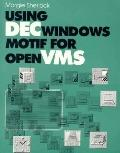 Using Decwindows Motif for Openvms