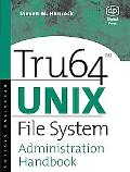 Tru64 Unix File Systems Administration Handbook