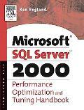 Microsoft SQL Server 2000 Performance Optimization and Tuning Handbook Performance Optimizat...