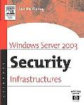 Windows Server 2003 Security Infrastructures Core Security Features of Windows.Net