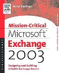 Mission-Critical Microsoft Exchange 2003 Designing and Building Reliable Exchange Servers
