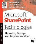 Microsoft Sharepoint Technologies Planning, Design and Implementation