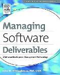 Managing Software Deliverables A Software Development Management Methodology