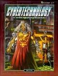 Cybertechnology: A Shadowrun SourceBook