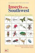 Learning About & Living With Insects of the Southwest How to Identify Helpful, Harmful and V...