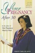 Your Pregnancy After 30