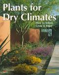 Plants for Dry Climates: How to Select, Grow, and Enjoy - Mary Rose Rose Duffield - Paperbac...