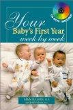 Your Baby's First Year Week By Week (Your Pregnancy Series)