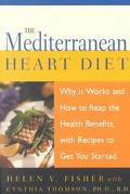 Mediterranean Heart Diet Why It Works, With Recipes to Get You Started