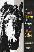 Good Horse Is Never a Bad Color