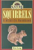 Squirrels A Wildlife Handbook