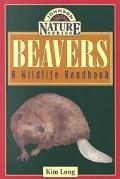 Beavers A Wildlife Handbook