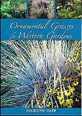 Ornamental Grasses for Western Gardens