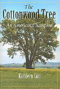 Cottonwood Tree An American Champion