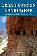 Grand Canyon Nankoweap : Hiking the Notorious Horsethief Trail