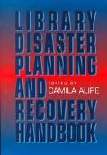 Library Disaster Planning and Recovery Handbook