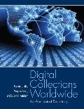 Digital Collections Worldwide: An Annotated Directory