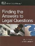Finding the Answers to Legal Questions : A How-To-Do-It Manual