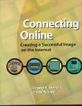 Connecting Online: Creating a Successful Image on the Internet