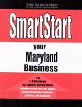 SmartStart Your Maryland Business - Oasis Press Editors