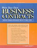 Write Your Own Business Contracts What Your Attorney Won't Tell You