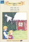 Volume 3, Rikki-Tikki-Tavi; Paddys Christmas; Hansel and Gretel (Classic Children's Tales)