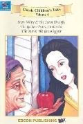 Volume 4, Snow White & the Seven Dwarfs; The Golden Pears; Cinderella; The Ant & the Grassho...