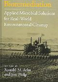 Bioremediation Applied Microbial Solutions for Real-World Environment Cleanup