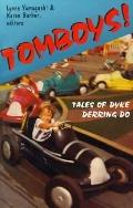 Tomboys! Tales of Dyke Derring-do