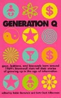 Generation Q: Gays, Lesbians and Bisexuals Born around 1969's Stonewall Riots Tell Their Sto...