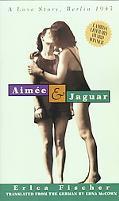 Aimee & Jaguar A Love Story, Berlin 1943