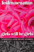 Girls Will Be Girls - Leslea Newman - Paperback - 1 ED