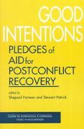 Good Intentions Pledges of Aid for Postconflict Recovery
