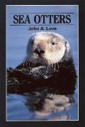 Sea Otters - John A. Love - Paperback