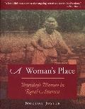 Woman's Place Yesterday's Rural Women in America