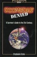 Doomsday Denied A Survivor's Guide to the 21st Century