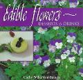 Edible Flowers Desserts & Drinks