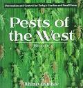 Pests of the West Prevention and Control for Today's Garden and Small Farm