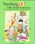 Teaching Art With Books Kids Love Teaching Art Appreciation, Elements of Art, and Principles...