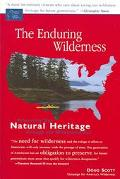 Enduring Wilderness Protecting Our National Heritage Through The Wilderness Act